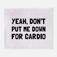 Down For Cardio Throw Blanket