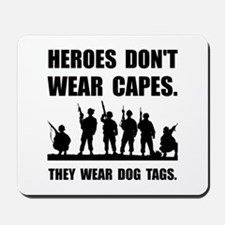 Heroes Wear Dog Tags Mousepad