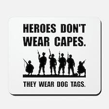 Heroes Wear Dog Tags Mousepad