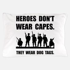 Heroes Wear Dog Tags Pillow Case