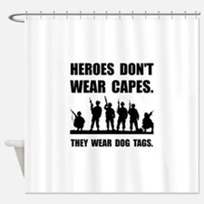 Heroes Wear Dog Tags Shower Curtain