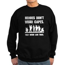 Heroes Wear Dog Tags Sweatshirt