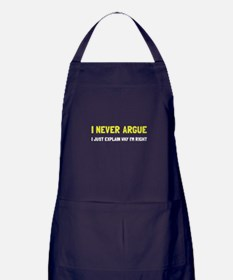 I Never Argue Apron (dark)