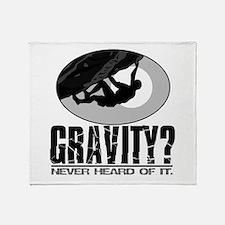 Gravity? Rock Climber Throw Blanket