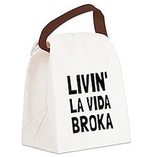 Living La Vida Broka Canvas Lunch Bag