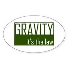 Gavity, It's The Law Oval Decal