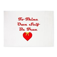 To Thine Own Self Be True 5'x7'Area Rug