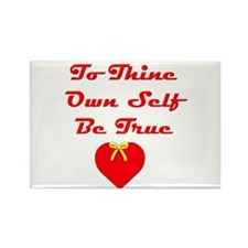 To Thine Own Self Be True Rectangle Magnet