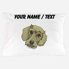 Longhaired Dachshund (Custom) Pillow Case