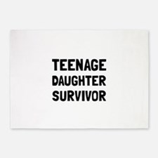 Teenage Daughter Survivor 5'x7'Area Rug