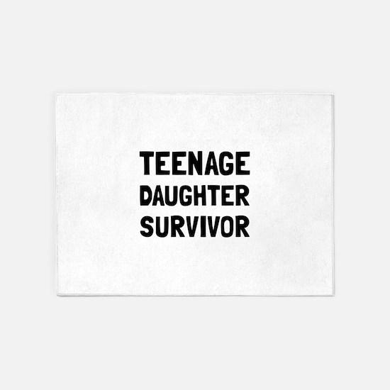 Teenage Daughter Survivor 5'x7'Area Rug
