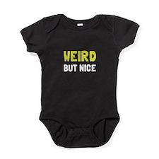 Weird But Nice Baby Bodysuit