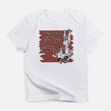 Wrestling How Good You Are Infant T-Shirt