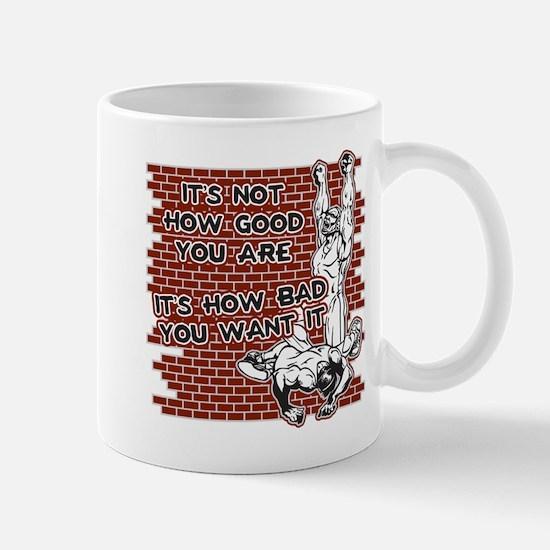 Wrestling How Good You Are Mug