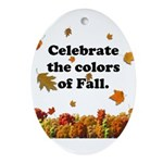 Celebrate the Colors of Fall Oval Ornament