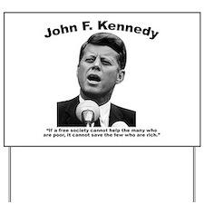 JFK Wealth Yard Sign