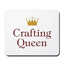 QueenCrafting.jpg Mousepad