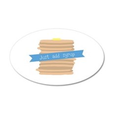 Just Add Syrup Wall Decal