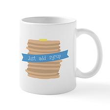 Just Add Syrup Mugs