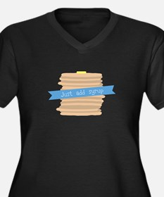 Just Add Syrup Plus Size T-Shirt