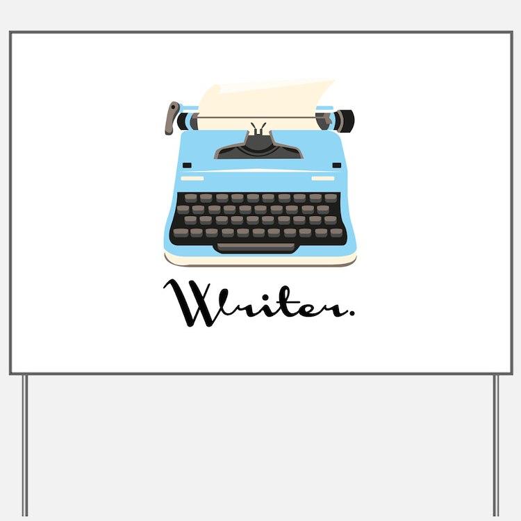 Writer Yard Sign