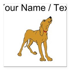"Redbone Coonhound (Custom) Square Car Magnet 3"" x"