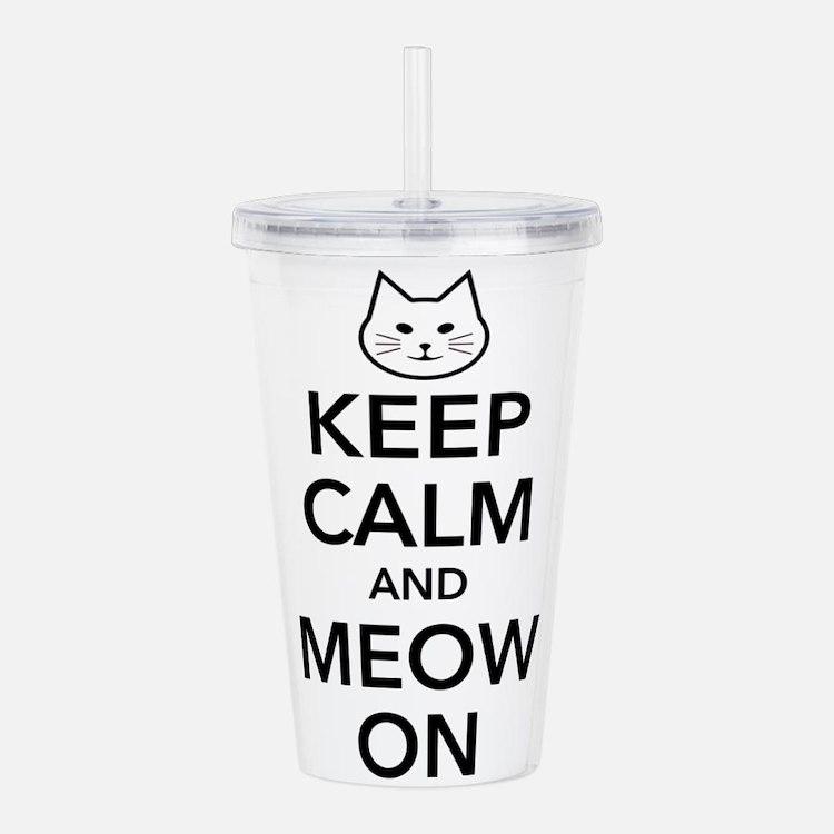 Keep Calm and Meow On Acrylic Double-wall Tumbler