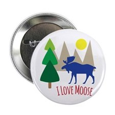 """I Love Moose 2.25"""" Button (10 pack)"""