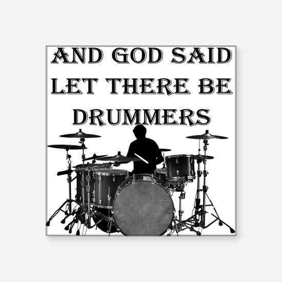 "Drummers God Made Square Sticker 3"" x 3"""