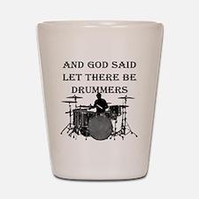 God Made Drummers Shot Glass