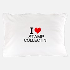 I Love Stamp Collecting Pillow Case