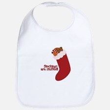 Stockings Are Stuffed! Bib