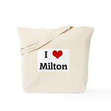 I Love Milton Tote Bag