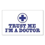 Trust Me I'm a Doctor Rectangle Sticker