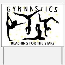Gymnastics Reaching For The Stars Yard Sign