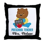 Preschool Teacher personalized Throw Pillow