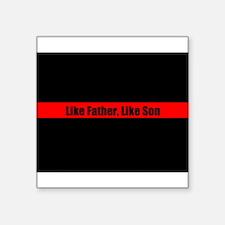 Fireman Like Father Like Son Sticker