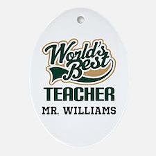 Worlds Best Teacher gift idea Ornament (Oval)