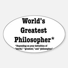 World's Greatest Philosopher Decal