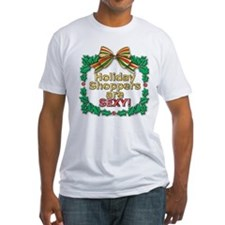 Holiday Shoppers Are Sexy! Shirt