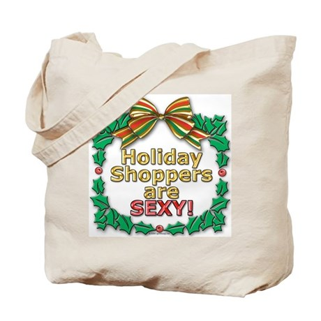 Holiday Shoppers Are Sexy! Tote Bag