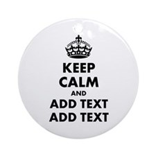 Personalized Keep Calm Ornament (Round)
