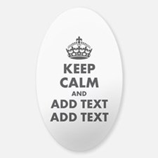 Personalized Keep Calm Sticker (Oval)