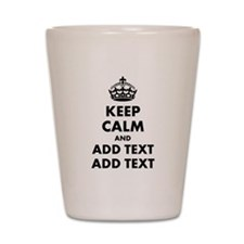 Personalized Keep Calm Shot Glass