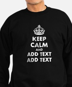 Personalized Keep Calm Sweatshirt (dark)