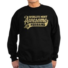 World's Most Awesome Husband Sweatshirt
