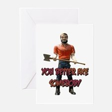 You Better Axe Somebody Greeting Cards (Package of