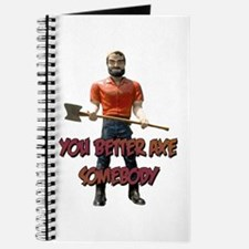 You Better Axe Somebody Journal