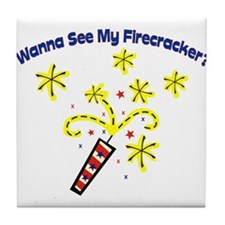 Wanna See My Firecracker? Tile Coaster
