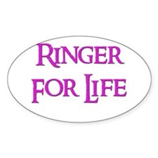 Ringer for Life 13 Oval Decal